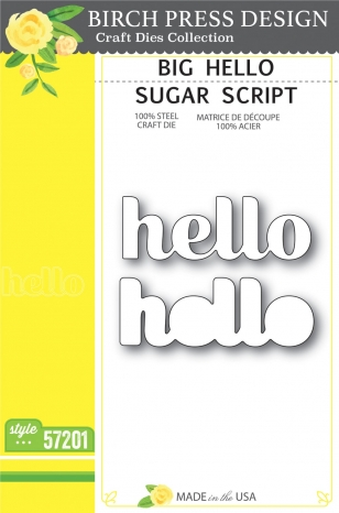 Big Hello Sugar Script